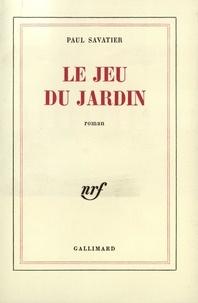 Paul Savatier - Le jeu du jardin.