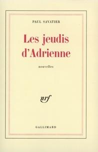 Paul Savatier - Les jeudis d'Adrienne.