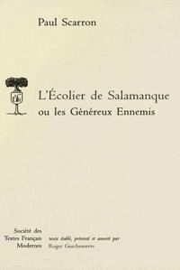 Paul Scarron - L'Écolier de Salamanque ou Les Généreux Ennemis.