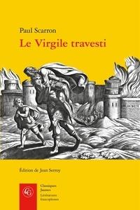 Paul Scarron - Le Virgile travesti.