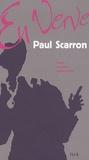 Paul Scarron - Paul Scarron en verve.
