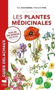 Paul Schauenberg et Ferdinand Paris - Les plantes médicinales.