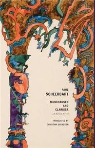 Paul Scheerbart - Munchausen and Clarissa.