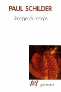 Paul Schilder - L'image du corps.