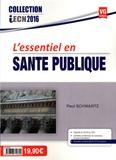 Paul Schwartz - L'essentiel en santé publique.