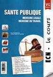 Paul Schwartz et Cyrille Guillot-Tantay - Santé publique - Médecine légale, médecine du travail.