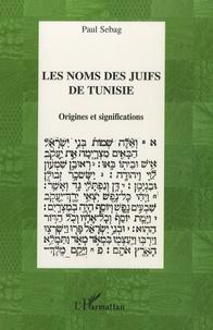 Les noms des juifs de Tunisie - Origines et significations.pdf