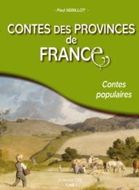 Paul Sébillot - Contes des provinces de France - Tome 1.
