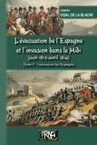 Paul Sébillot - L'évacuation de l'Espagne et l'invasion du midi (juin 1813-avril 1814).