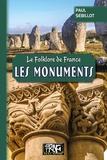 Paul Sébillot - Le folklore de France - Tome 4-A, Les monuments.