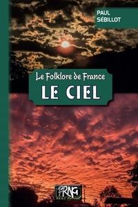 Paul Sébillot - Le folklore de France - Tome 1-A, Le ciel.