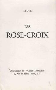 Paul Sédir - Les Rose-Croix.