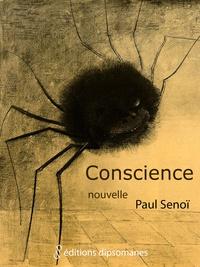 Paul Senoï - Conscience.