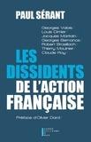 Paul Sérant - Les dissidents de l'action française.