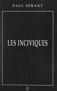 Paul Sérant - Les inciviques.