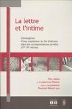 Paul Servais et Laurence Van Ypersele - La lettre et l'intime : l'émergence d'une expression du for intérieur dans les correspondances privées (17e et 19e siècles).