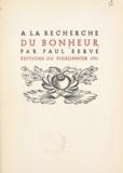 Paul Serve - À la recherche du bonheur.