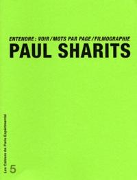 Paul Sharits - Entendre : voir/mots par page/filmographie.