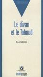Paul Sidoun - Le divan et le Talmud.