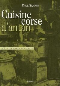 Paul Silvani - Cuisine corse d'antan - Cucina corsa di prima.