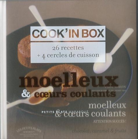 Paul Simon - Cook'in box : Moelleux et coeurs coulants - 26 Recettes et 4 Cercles de cuisson.