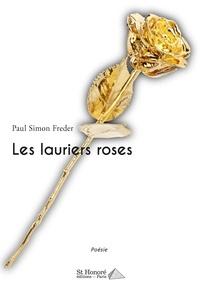 Paul Simon Freder - Les lauriers roses.