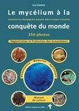 Paul Stamets - Le mycelium à la conquête du monde - Comment les champignons peuvent aider à sauver le monde.