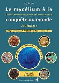 Téléchargement gratuit de livres audio kindle Le mycelium à la conquête du monde  - Comment les champignons peuvent aider à sauver le monde 9791095250043