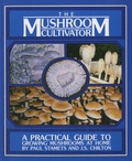 Paul Stamets - The Mushroom Cultivator - A Practical Guide for Growing Mushrooms at Home.
