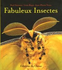 Paul Starosta et Léon Rogez - Fabuleux Insectes.