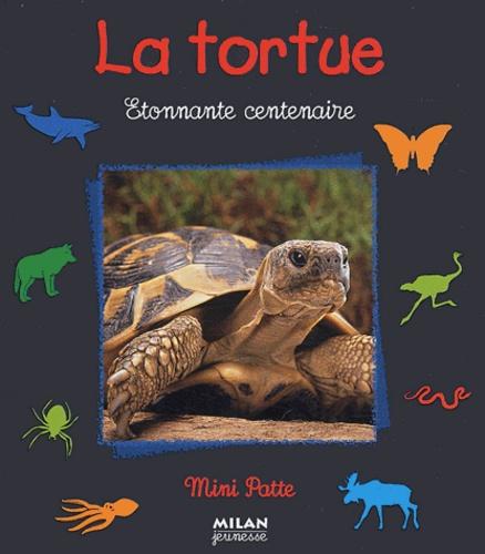 Paul Starosta - La tortue - Etonnante centenaire.