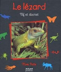 Paul Starosta - Le lézard - Vif et discret.