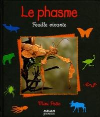 Paul Starosta - Le phasme - Feuille vivante.