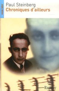 Paul Steinberg - Chroniques d'ailleurs.