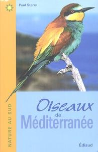 Paul Sterry - Oiseaux de Méditerranée.