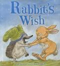 Paul Stewart et Chris Riddell - Rabbit's Wish.