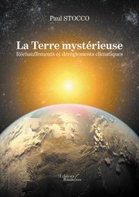 La Terre mystérieuse - Réchauffements et dérèglements climatiques.pdf