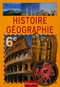 Paul Stouder et Thierry Fourmond - Histoire géographie 6e.