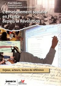 Lenseignement scolaire en France depuis la Révolution - Enjeux, acteurs, textes de référence.pdf