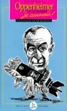 Paul Strathern - Les grands scientifiques, je connais ! - Oppenheimer et la bombe, je connais !.