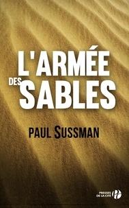 Paul Sussman et Christian Molinier - L'armée des sables.