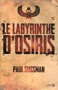 Paul Sussman - Le labyrinthe d'Osiris.