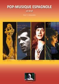 Paul T. Alexander - Pop-musique espagnole en bref.