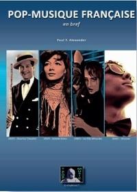 Paul T. Alexander - Pop-musique française en bref.