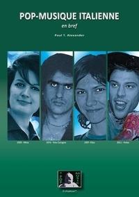 Paul T. Alexander - Pop-musique italienne en bref.