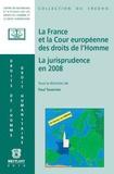 Paul Tavernier - La France et la Cour européenne des droits de l'Homme - La jurisprudence en 2008.