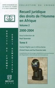 Accentsonline.fr Recueil juridique des droits de l'Homme en Afrique Volume II, 2000-2004 - Tome 2 Image