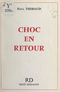 Paul Thibaud - Choc en retour.