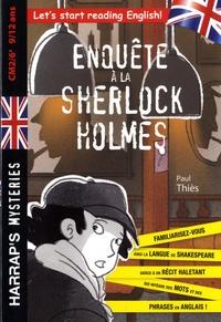 Paul Thiès - Enquête à la Sherlock Holmes CM2/6e.