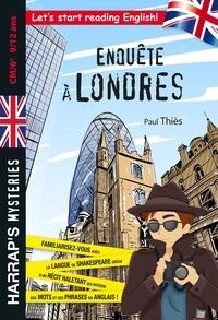 Paul Thiès - Enquête à Londres - CM/6e.